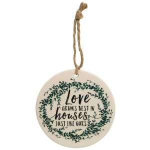 Love Grows Best Ceramic Ornament - # 25008