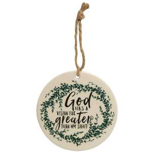 God Has a Vision Ceramic Ornament - # 25009