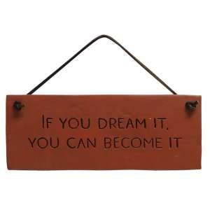 :If You Dream It Resin Sign - 13125