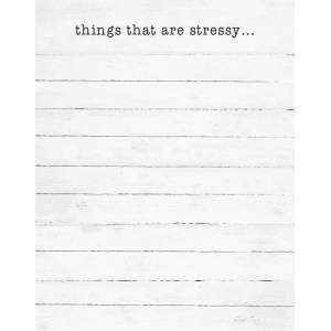 Things That Are Stressy Notepad - # 50051