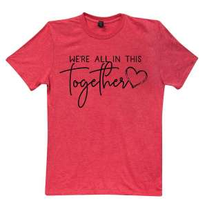 #L48M, We're All In This Together T-Shirt- Heather Red, Medium