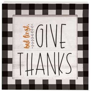 But First, Give Thanks Buffalo Check Layered Box Sign #35602