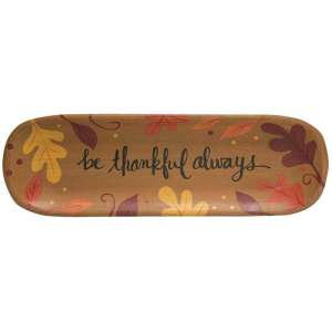 #34142 Be Thankful Always Tray
