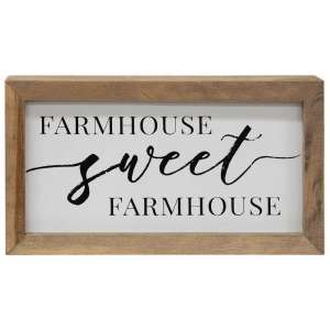 Farmhouse Sweet Farmhouse Framed Box Sign - # 34221A